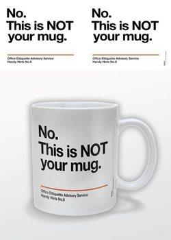 Not Your Mug bögre