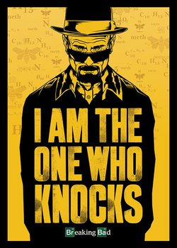 BREAKING BAD - I Am The One Who Knocks - плакат (poster)