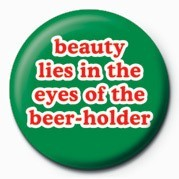 BEAUTY LIES IN THE EYES OF button