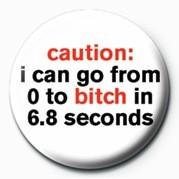 BITCH - CAUTION button