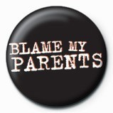 Button BLAME MY PARENTS