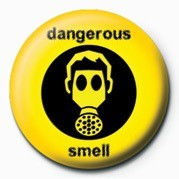 Button DANGEROUS SMELL
