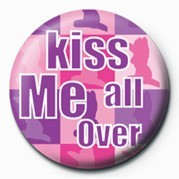 Button KISS ME ALL OVER