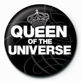 Button  QUEEN OF THE UNIVERSE
