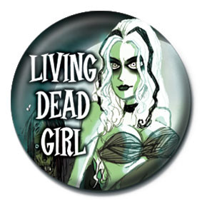 Button ROB ZOMBIE - living dead girl