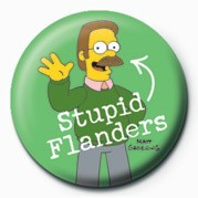 Button  THE SIMPSONS - ned flanders stupid ...