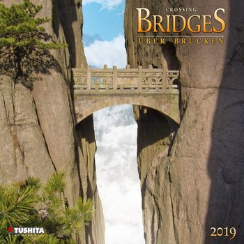 Calendar 2019  Crossing Bridges