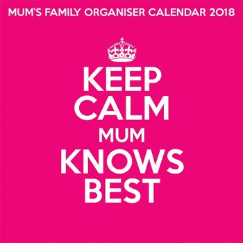 Keep Calm Mum Knows Best Calendrier 2018