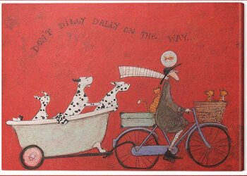 Canvas Sam Toft - Don't Dilly Dally on the Way