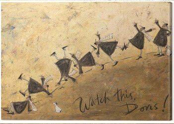 Obraz na plátne Sam Toft - Watch This, Doris!