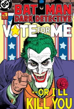 Carta da parati Joker - Vote Me or I'll Kill You