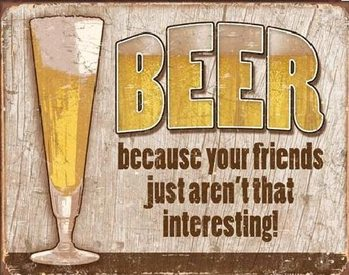 Cartel de metal BEER - your friends