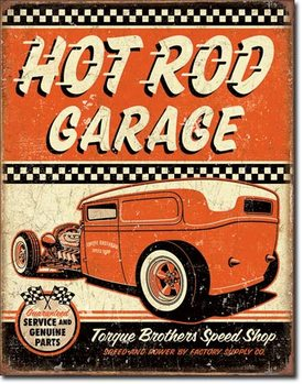 Cartel de metal Hot Rod Garage - Rat Rod