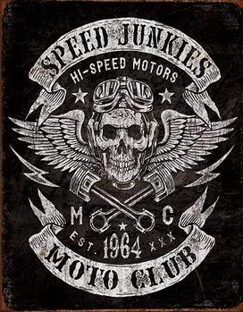 Cartel de metal Speed Junkies