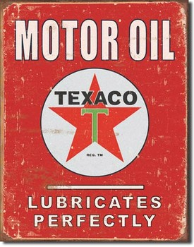 Cartel de metal TEXACO - lubricates perfectly