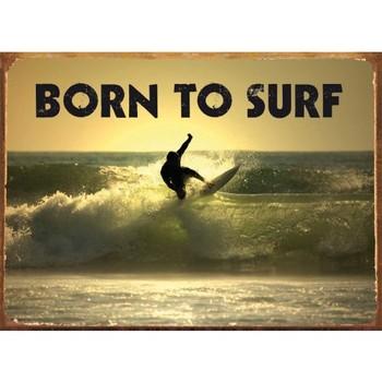 BORN TO SURF Carteles de chapa