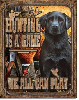 Hunting is a Game Carteles de chapa