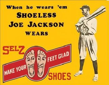 SHOELESS JOE JACKSON SHOES Carteles de chapa