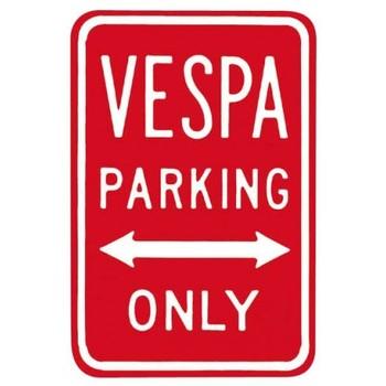 VESPA PARKING ONLY Carteles de chapa