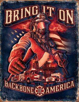 Cartello in metallo Fire Fighters - Bring It