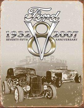 Cartelli Pubblicitari in Metallo Ford Deuce 75th Anniversary