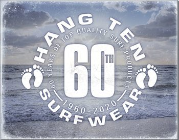 Cartello in metallo Hang Ten - 60th