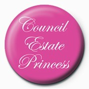 Chapitas  COUNCIL ESTATE PRINCESS