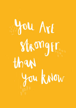 Illustration You are stronger than you know