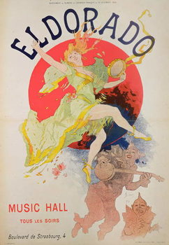 Poster for El Dorado by Jules Cheret Festmény reprodukció