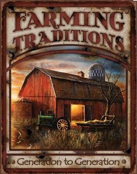 FARMING TRADITIONS Metalplanche