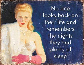 Fém tábla Ephemera - Plenty of Sleep