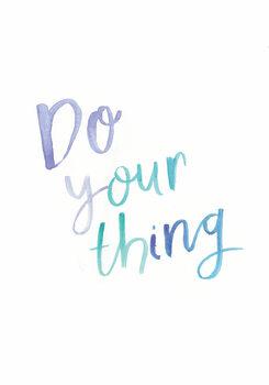 Ilustracja Do your thing