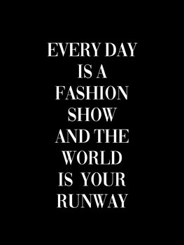 Ilustracja Every day is a fashion show