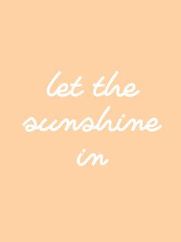 Ilustracja let the sunshine in