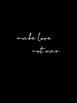 Illustrazione Make love not war