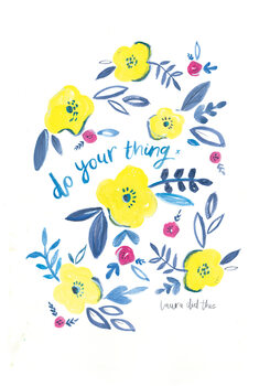 Ilustrare Do your thing floral