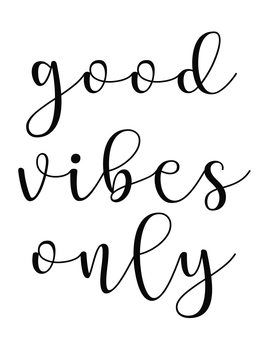 Ilustrare good vibes only