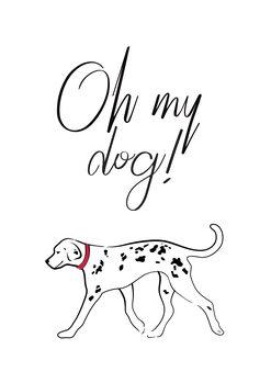 Ilustrare Oh my dog