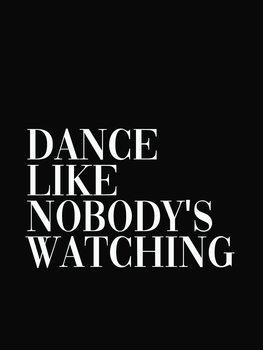 Ilustracija dance like nobodys watching