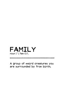 Ilustracija Quote Family Weird