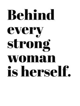 Ilustracija Behind every strong woman