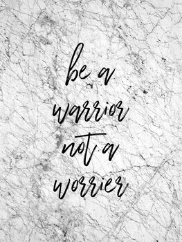 Be A Warrior Fototapet