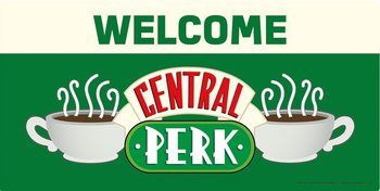 Friends - Welcome to Central Perk Plaque métal décorée
