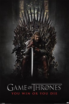 GAME OF THRONES - you win or you die - плакат (poster)