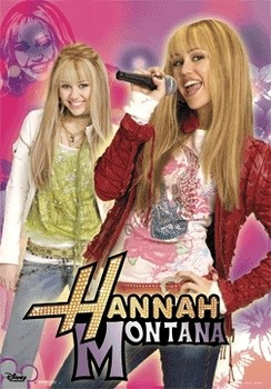 HANNAH MONTANA - day and night - плакат (poster)