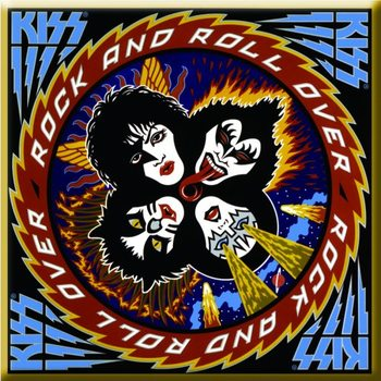 Kiss - Rock & Roll Over Album Cover Hűtőmágnes