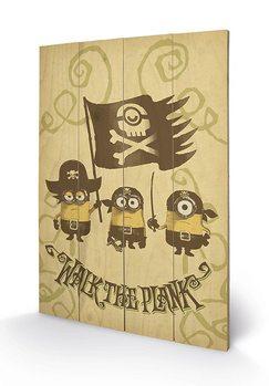 Poster su legno I Minion (Cattivissimo me) - Walk The Plank
