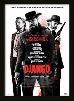 Django Unchained - Life, Liberty and the pursuit of vengeance indrammet plakat