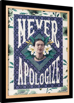 Frida Kahlo - Never Apologize Ingelijste poster