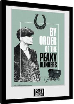 Innrammet plakat Peaky Blinders - By Order Of The